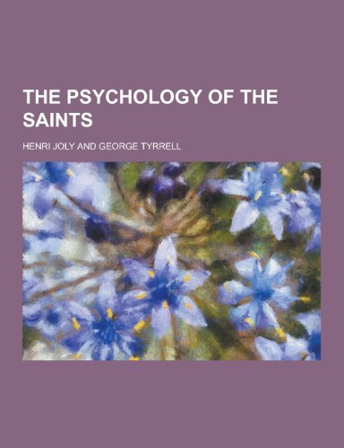9781230217925: The Psychology of the Saints