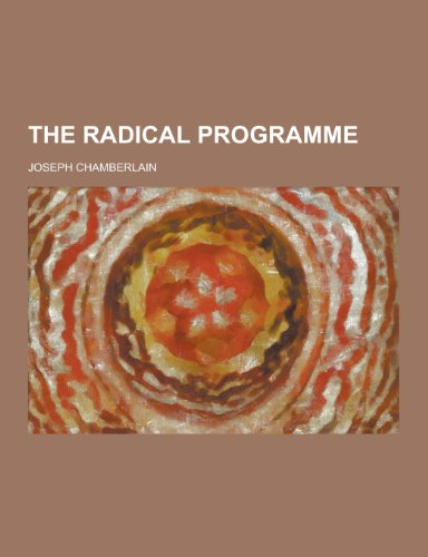 9781230217970: The Radical Programme