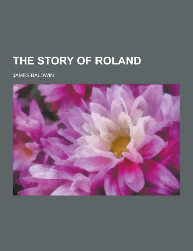 9781230218380: The Story of Roland