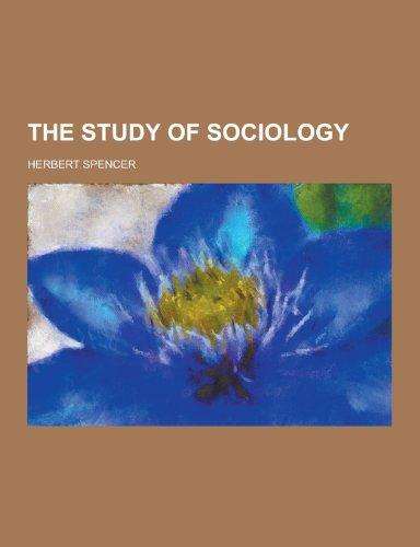 9781230218465: The Study of Sociology