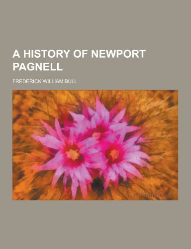9781230222219: A History of Newport Pagnell