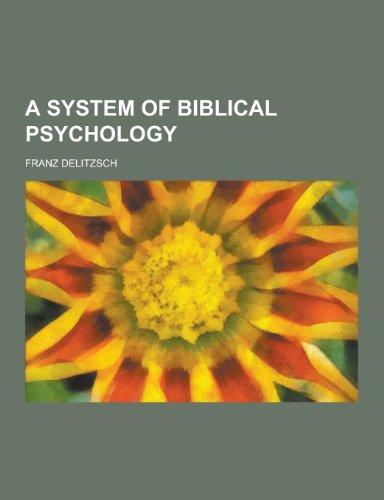 9781230222653: A System of Biblical Psychology