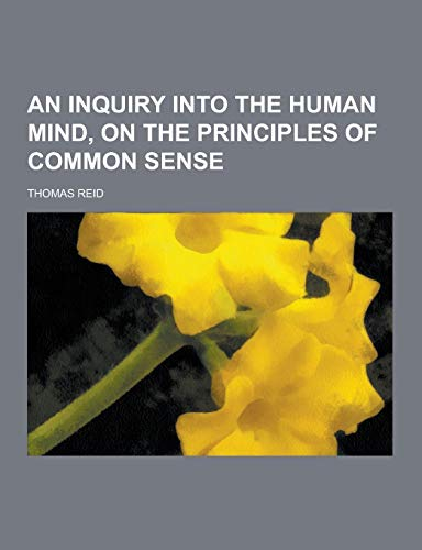 9781230223391: An Inquiry Into the Human Mind, on the Principles of Common Sense