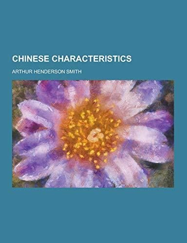 9781230225128: Chinese Characteristics