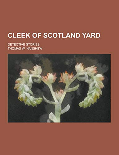 9781230225388: Cleek of Scotland Yard; Detective Stories