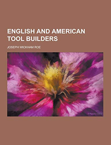 9781230226958: English and American tool builders