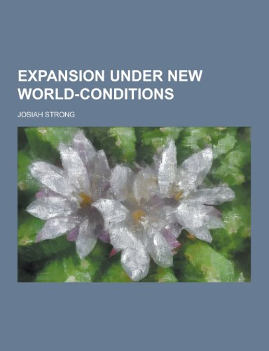 9781230227337: Expansion Under New World-Conditions