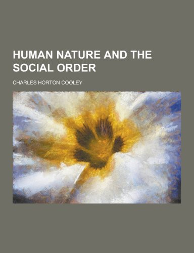 9781230230122: Human Nature and the Social Order