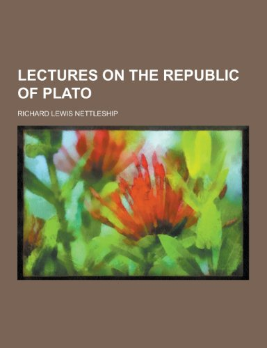 Lectures on the Republic of Plato (Paperback): Richard Lewis Nettleship