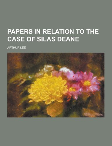 9781230235967: Papers in Relation to the Case of Silas Deane