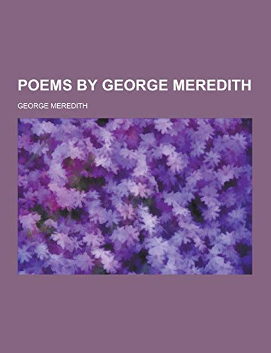 9781230236605: Poems by George Meredith