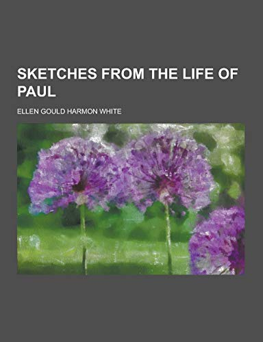 9781230239071: Sketches from the Life of Paul
