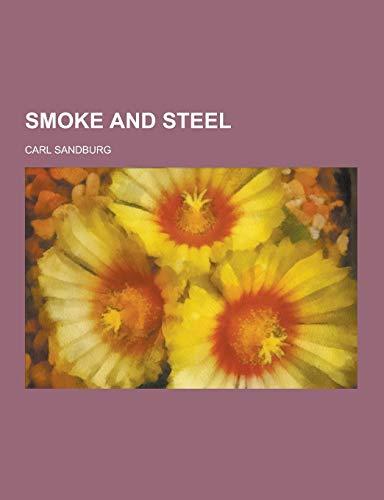 9781230239163: Smoke and Steel
