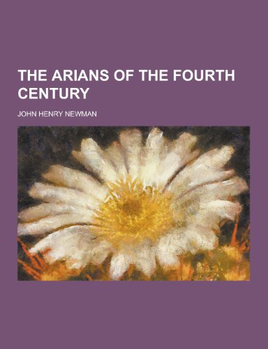 9781230240664: The Arians of the Fourth Century