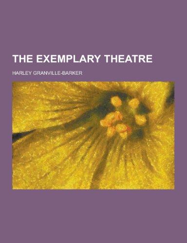9781230242194: The Exemplary Theatre