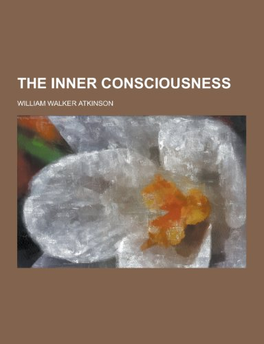 9781230243184: The Inner Consciousness