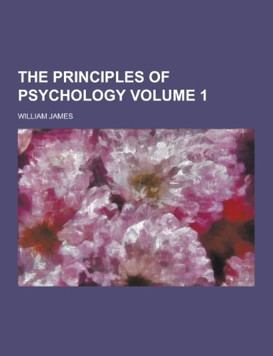 9781230245157: The Principles of Psychology Volume 1