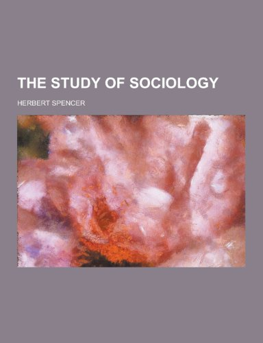 9781230246321: The Study of Sociology