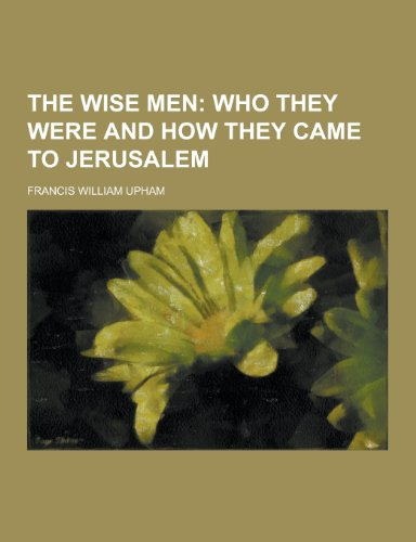 9781230246840: The Wise Men