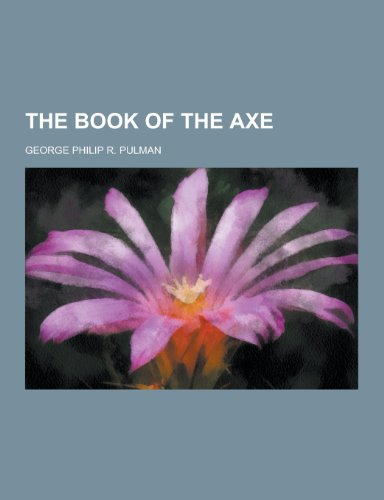 9781230247519: The Book of the Axe