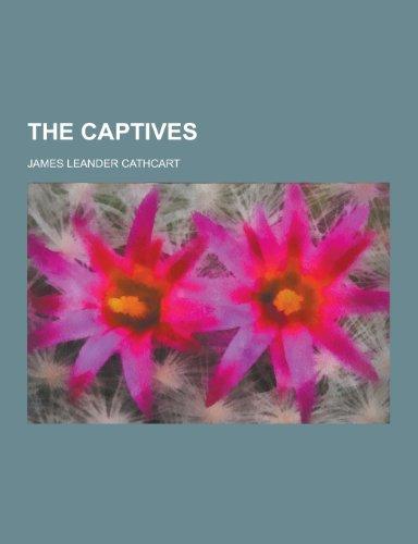 9781230247601: The Captives