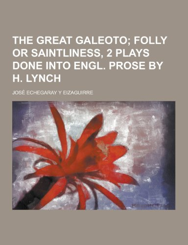 9781230248776: The Great Galeoto