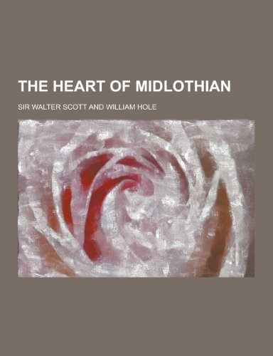 9781230248929: The Heart of Midlothian
