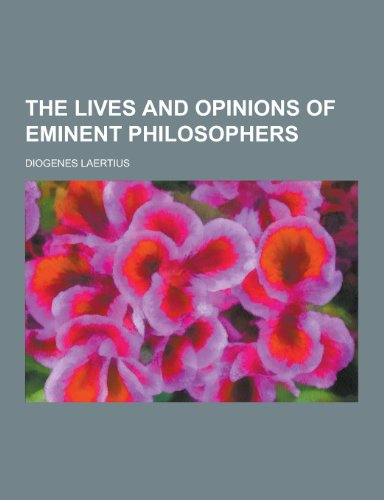 The lives and opinions of eminent philosophers: Laertius, Diogenes