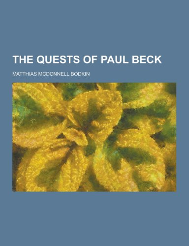 9781230250939: The Quests of Paul Beck