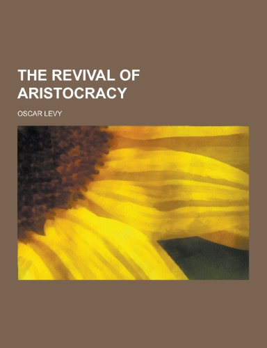 9781230251066: The Revival of Aristocracy
