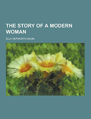9781230251400: The Story of a Modern Woman