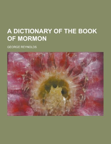 9781230255507: A Dictionary of the Book of Mormon
