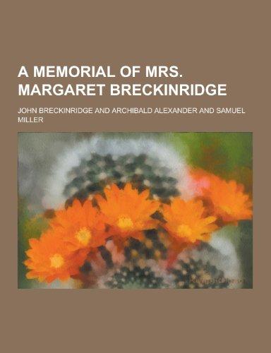 9781230256054: A Memorial of Mrs. Margaret Breckinridge