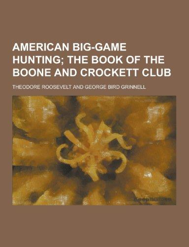 9781230256917: American Big-Game Hunting
