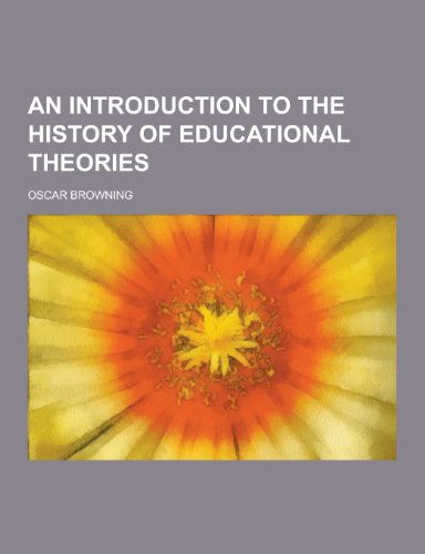 An Introduction to the History of Educational: Oscar Browning