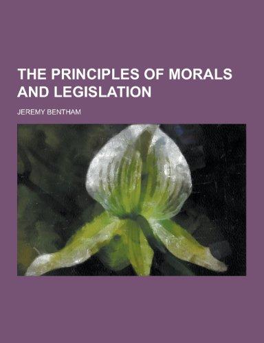 9781230257525: The Principles of Morals and Legislation
