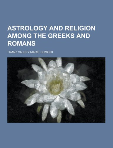 9781230258102: Astrology and Religion Among the Greeks and Romans