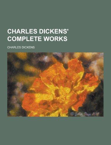 9781230259291: Charles Dickens' Complete Works