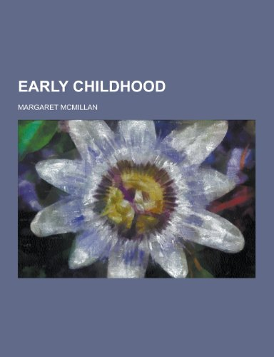 9781230261010: Early Childhood