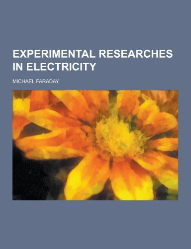 9781230261942: Experimental Researches in Electricity