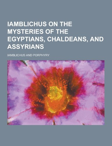 9781230264714: Iamblichus on the Mysteries of the Egyptians, Chaldeans, and Assyrians