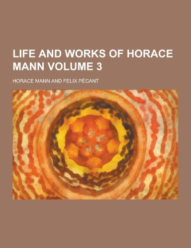 9781230266312: Life and Works of Horace Mann Volume 3