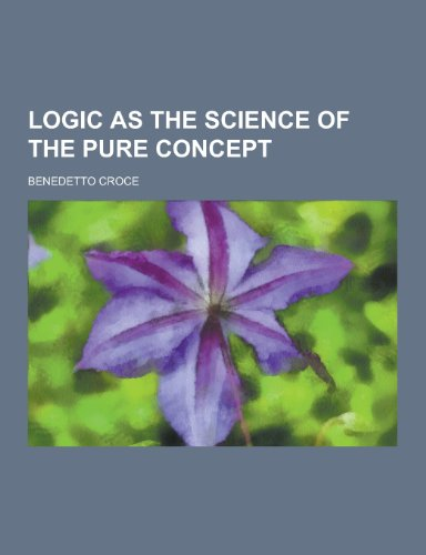 9781230266633: Logic as the Science of the Pure Concept