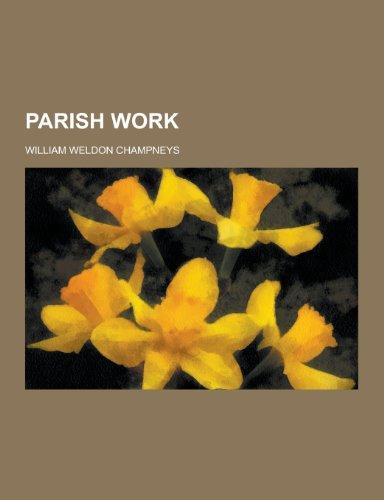 9781230269818: Parish Work