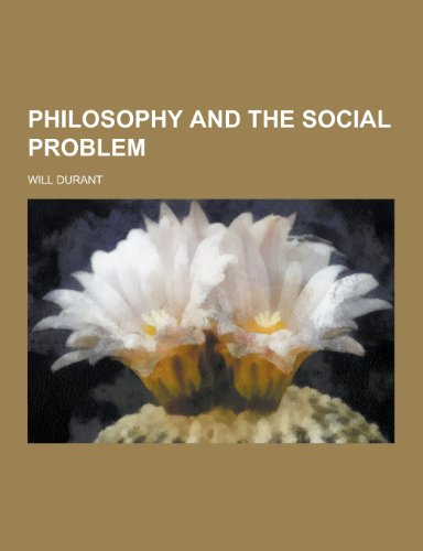 9781230270111: Philosophy and the Social Problem