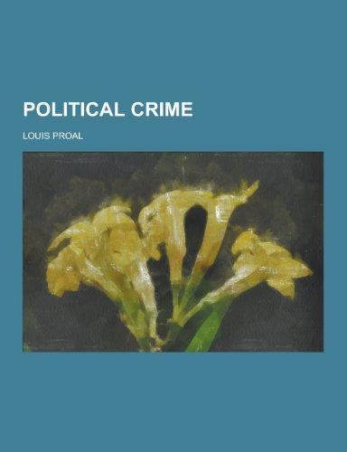 9781230270432: Political Crime