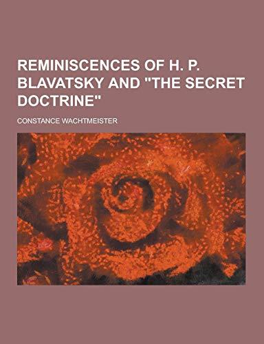 9781230271361: Reminiscences of H. P. Blavatsky and the Secret Doctrine