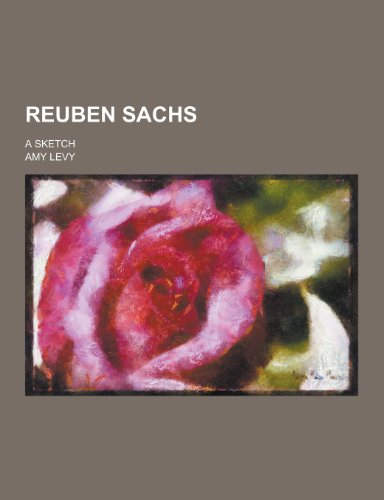 9781230271552: Reuben Sachs; A Sketch