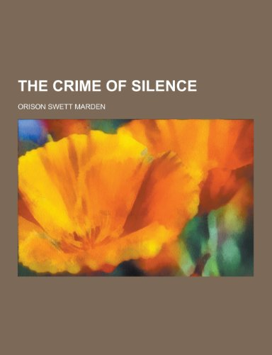 9781230274621: The Crime of Silence