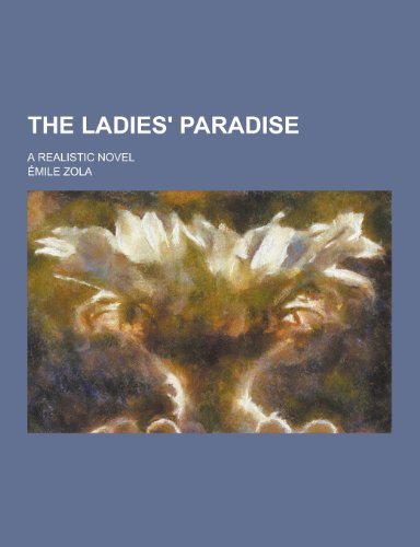 9781230276090: The Ladies' Paradise; A Realistic Novel